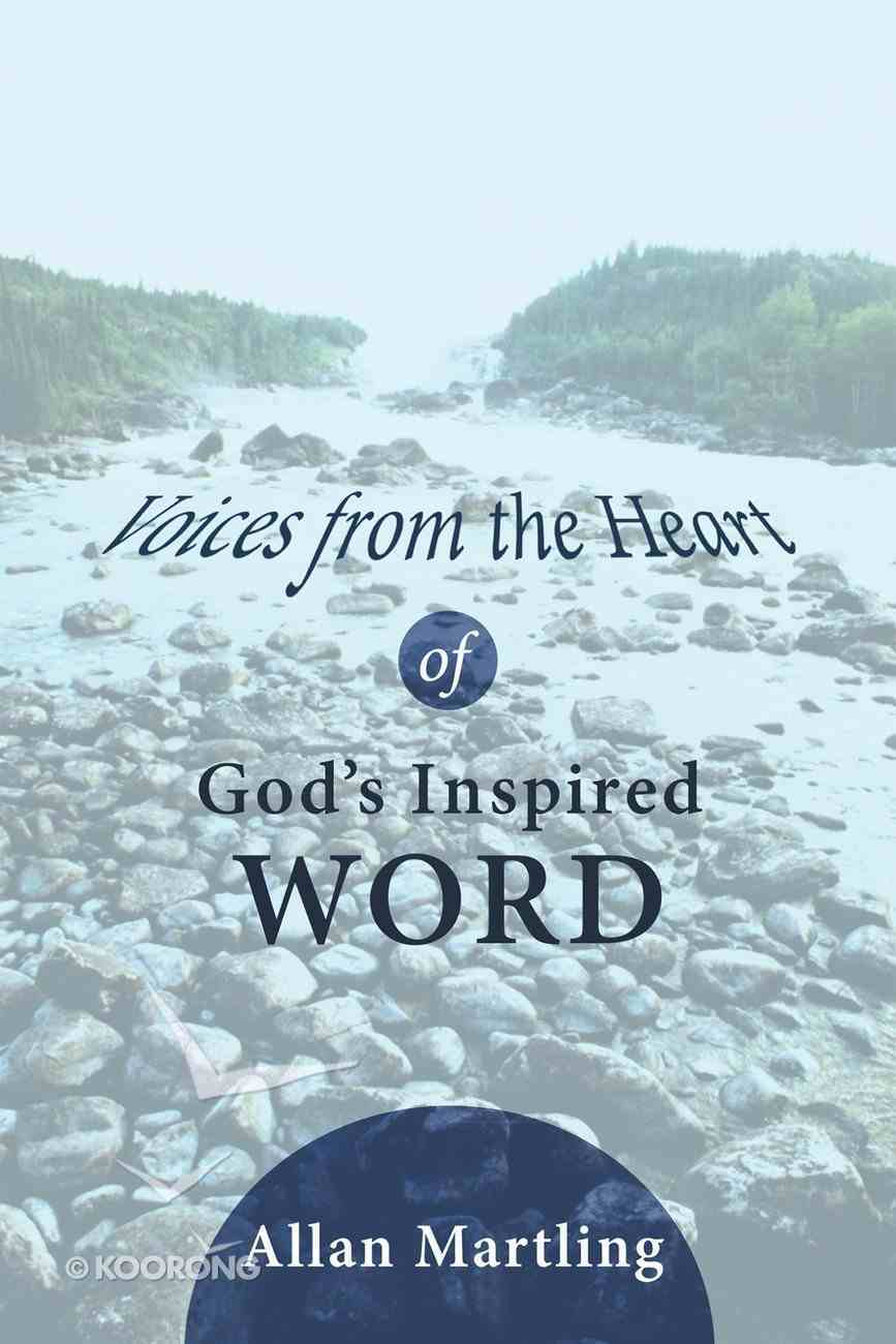 Voices From the Heart of God's Inspired Word eBook