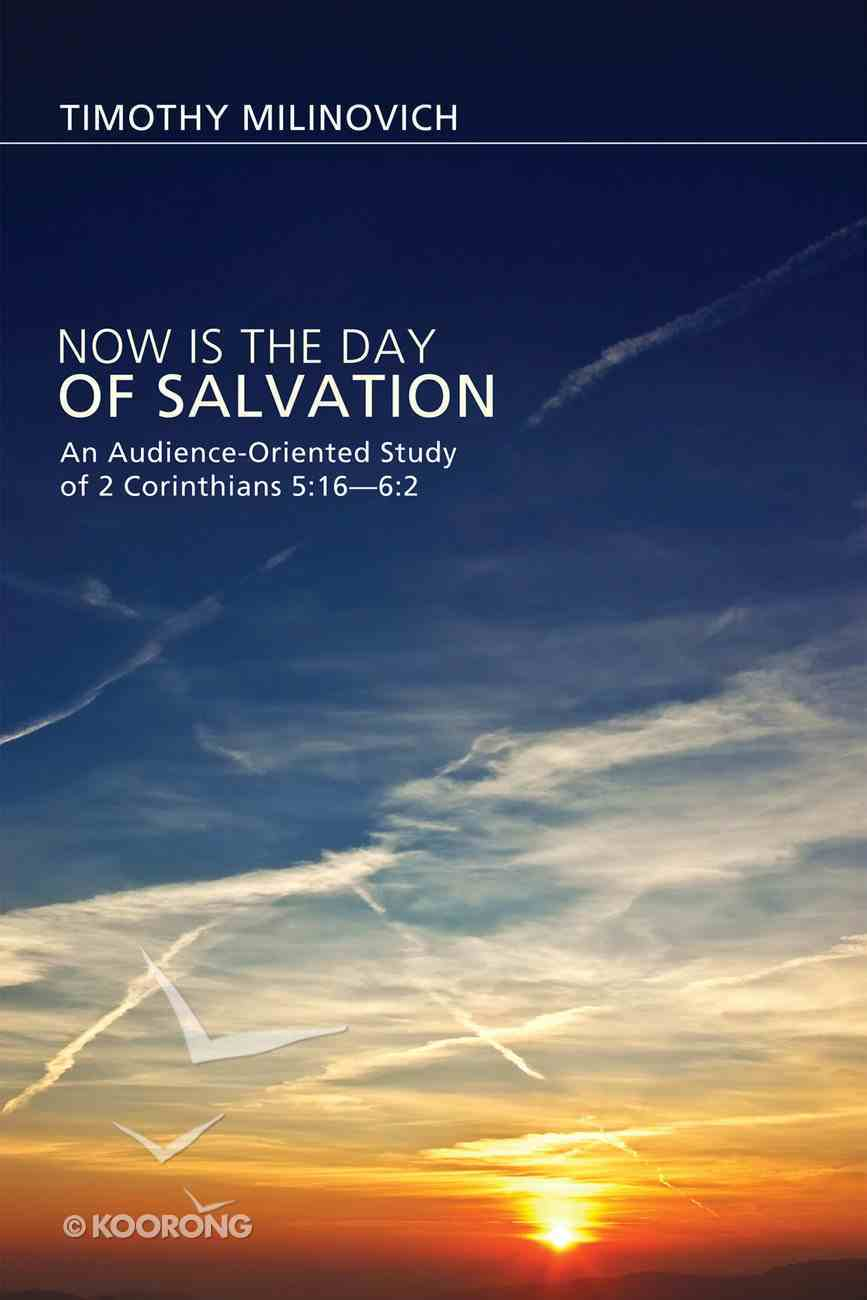 Now is the Day of Salvation eBook
