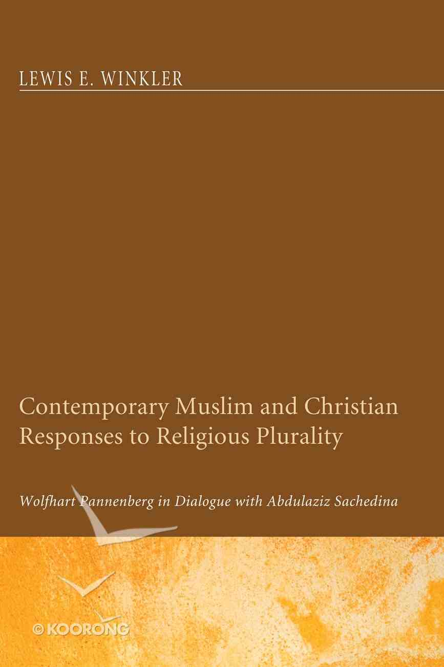 Contemporary Muslim and Christian Responses to Religious Plurality eBook