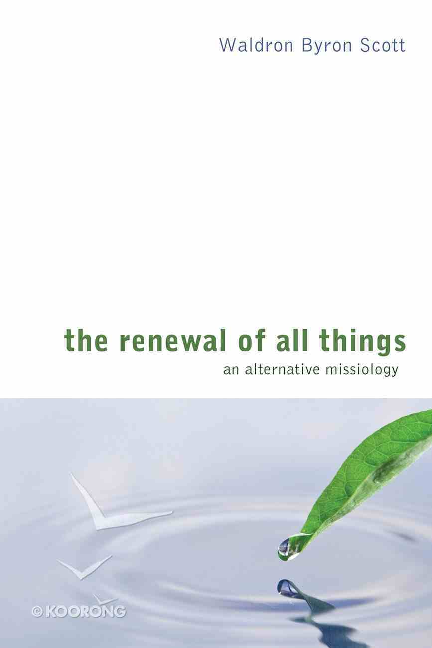 The Renewal of All Things eBook