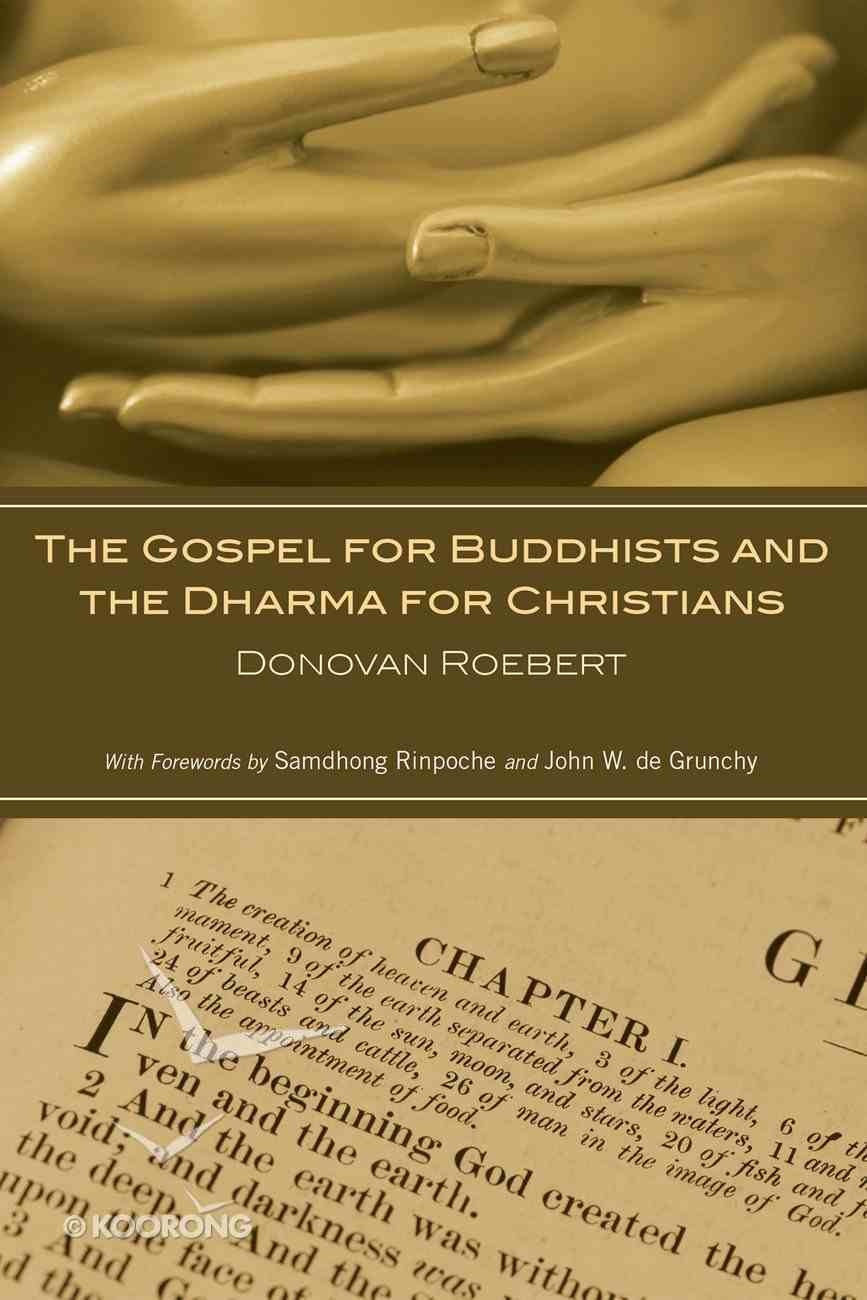 The Gospel For Buddhists and the Dharma For Christians eBook