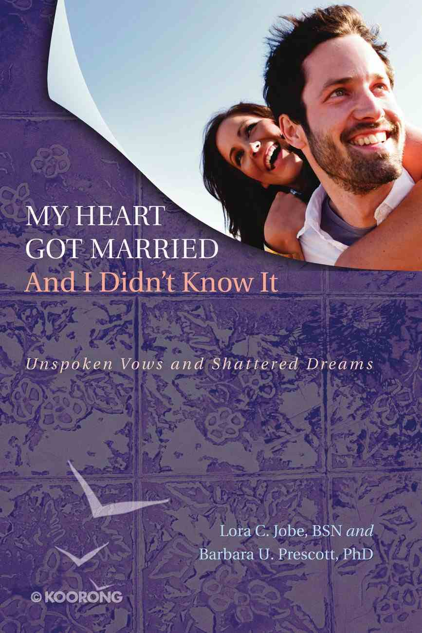 My Heart Got Married and I Didn't Know It eBook