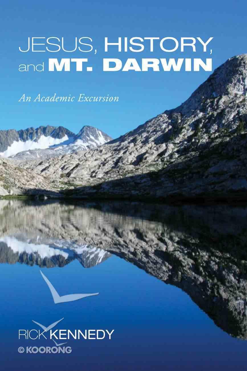 Jesus, History, and Mt. Darwin eBook