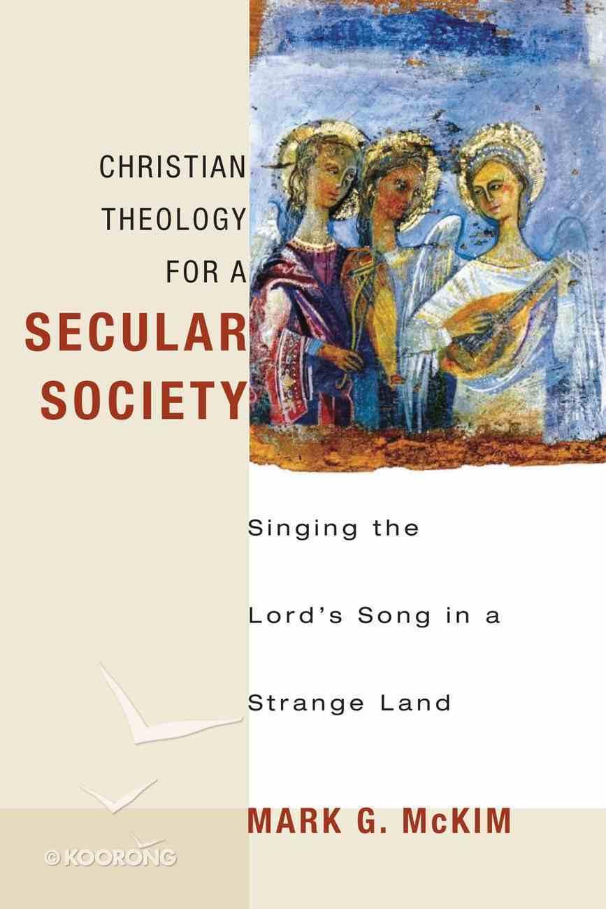 Christian Theology For a Secular Society eBook