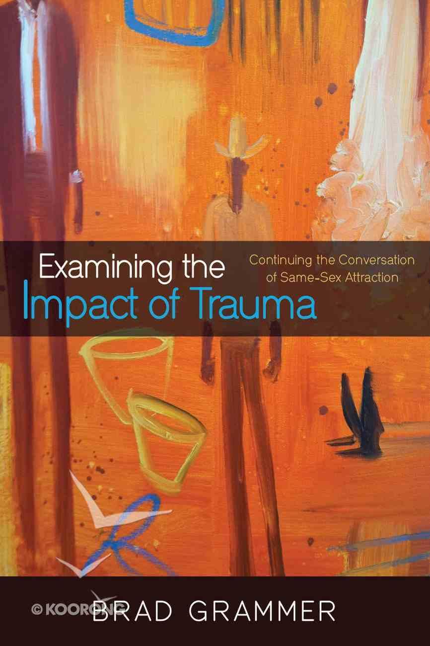 Examining the Impact of Trauma eBook