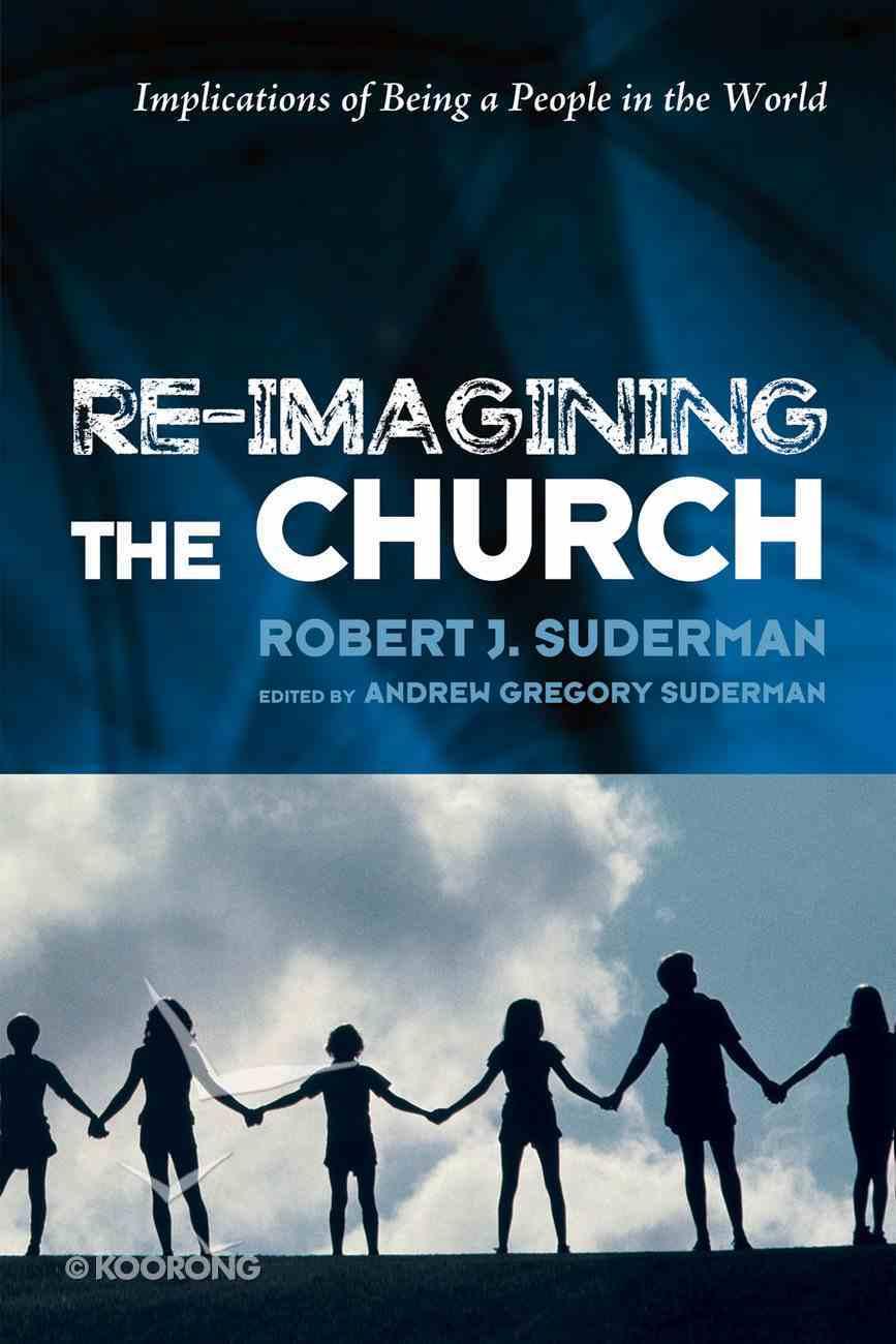 Re-Imagining the Church eBook