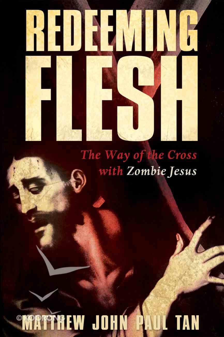 Redeeming Flesh eBook