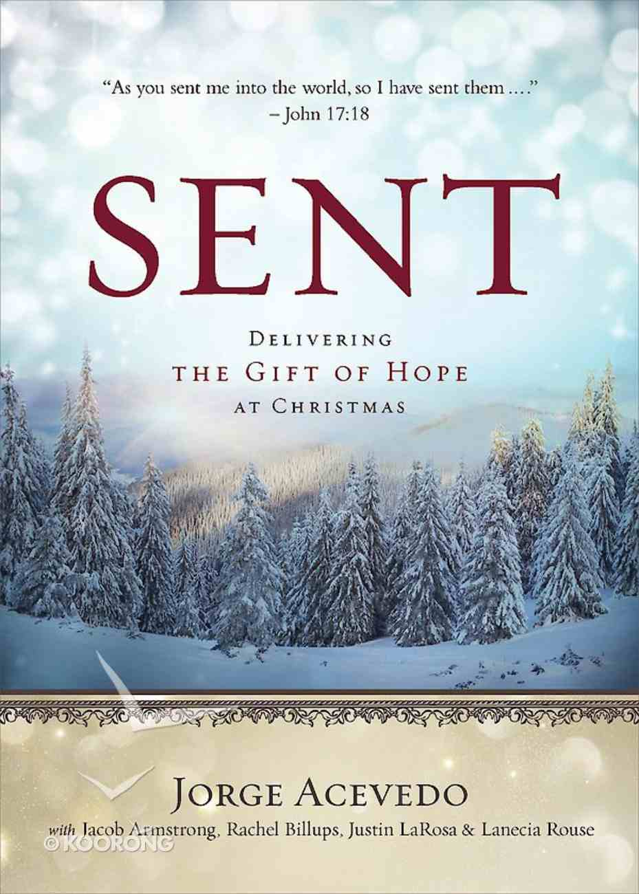 Delivering the Gift of Hope At Christmas (Sent Advent Series) eBook