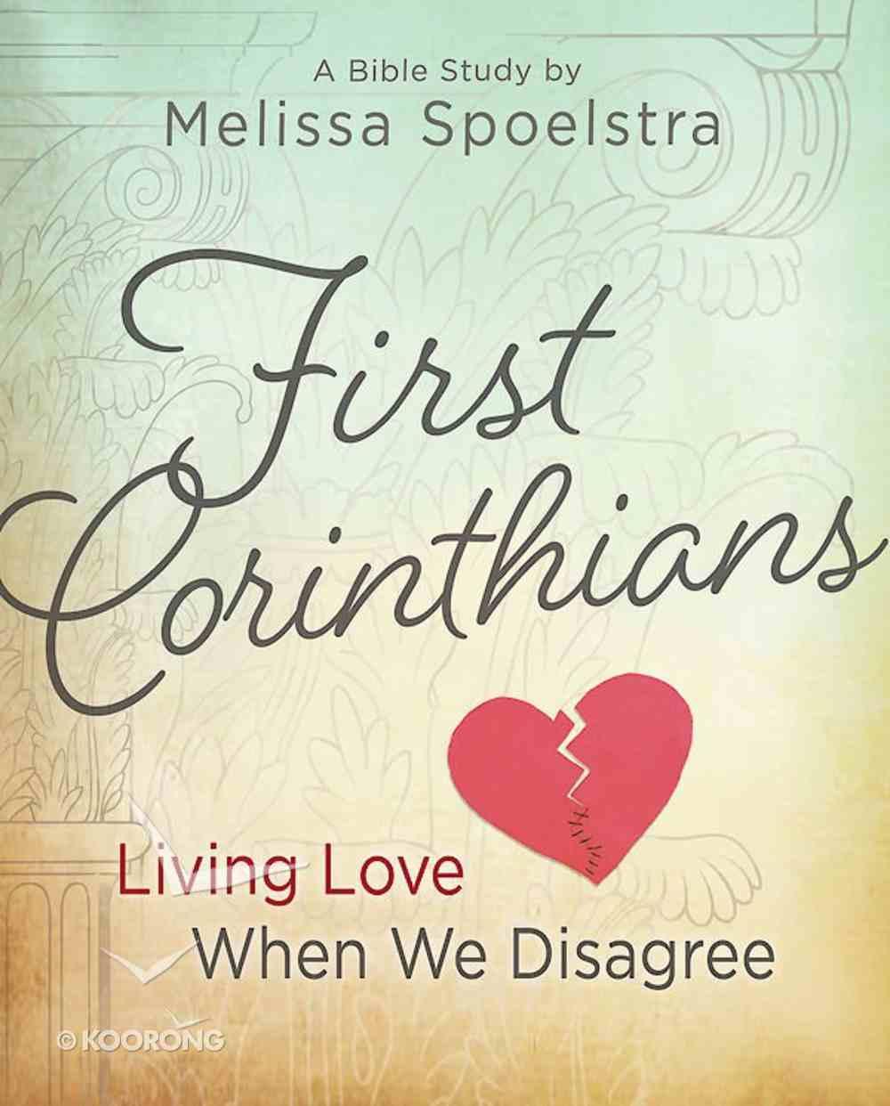 First Corinthians - Women's Bible Study Participant Book eBook
