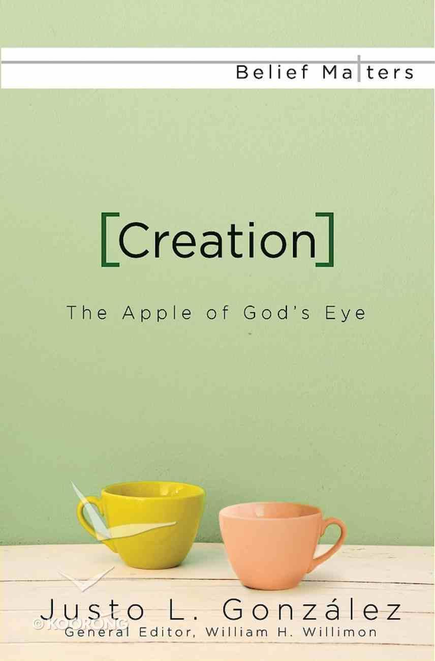 Creation (Belief Matters Series) eBook