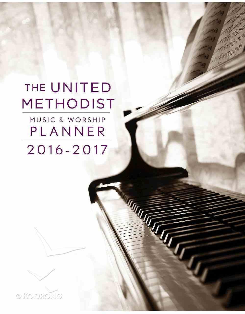 The United Methodist Music & Worship Planner 2016-2017 NRSV Edition eBook
