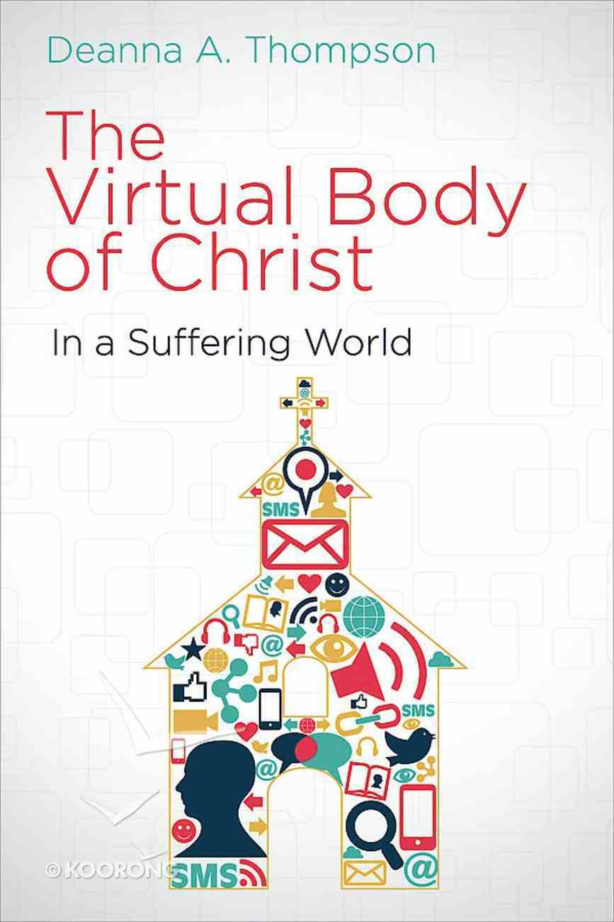 The Virtual Body of Christ in a Suffering World eBook