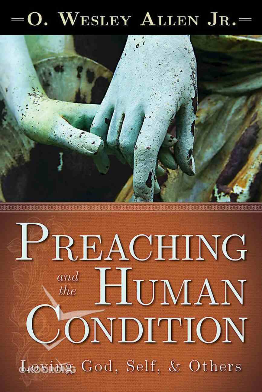 Preaching and the Human Condition eBook