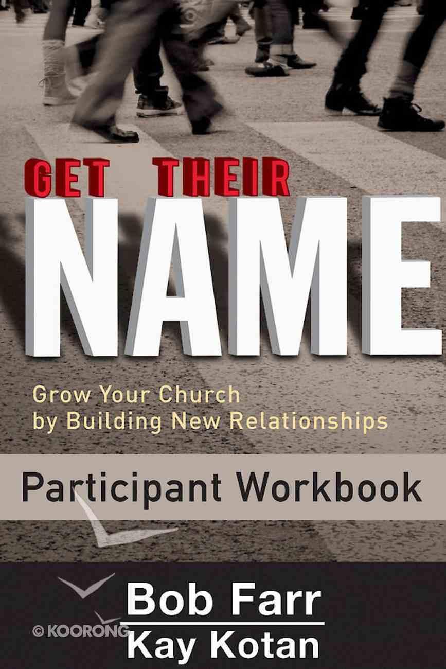 Get Their Name: Participant Workbook eBook