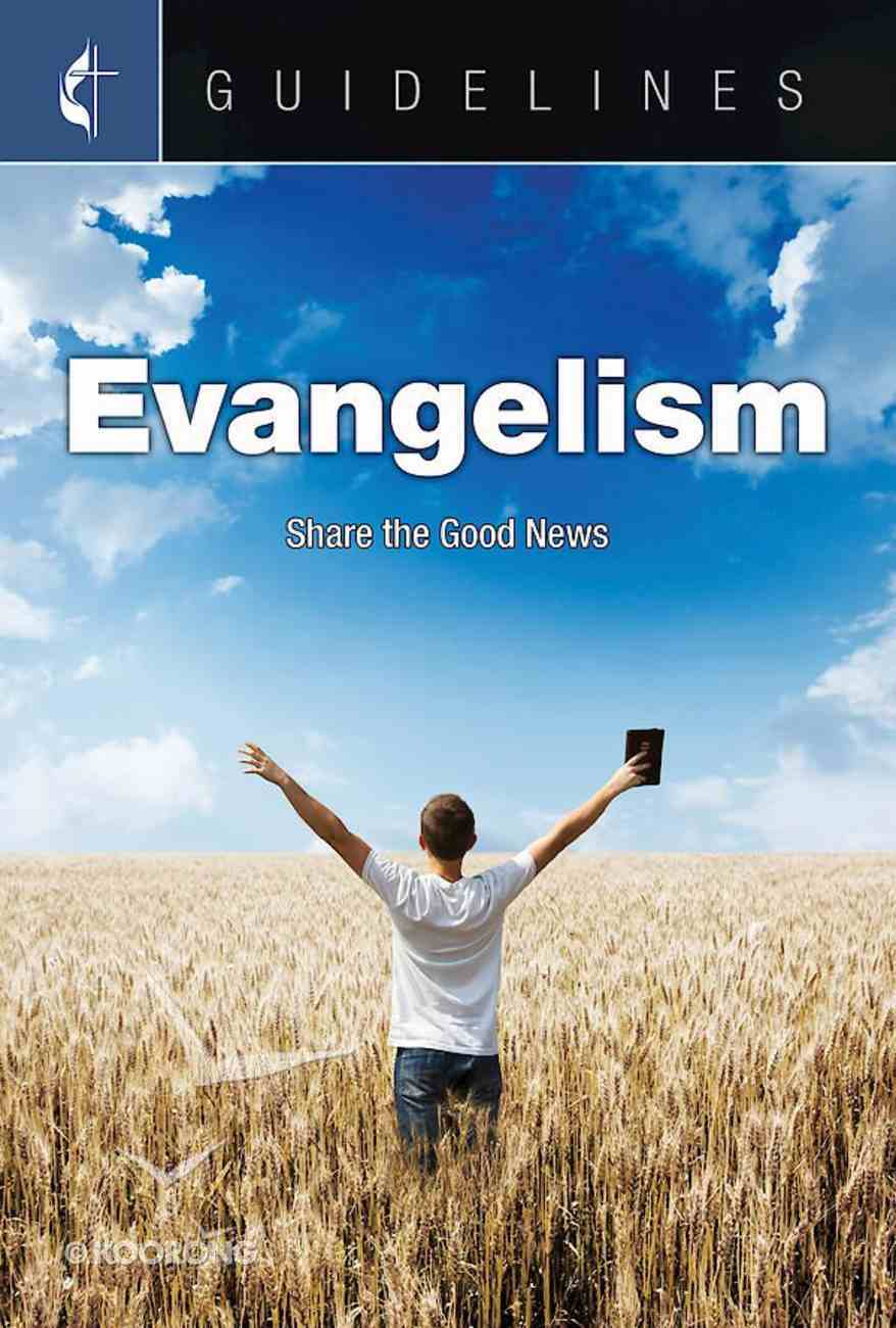 Evangelism (Guidelines For Leading Your Congregation Series) eBook