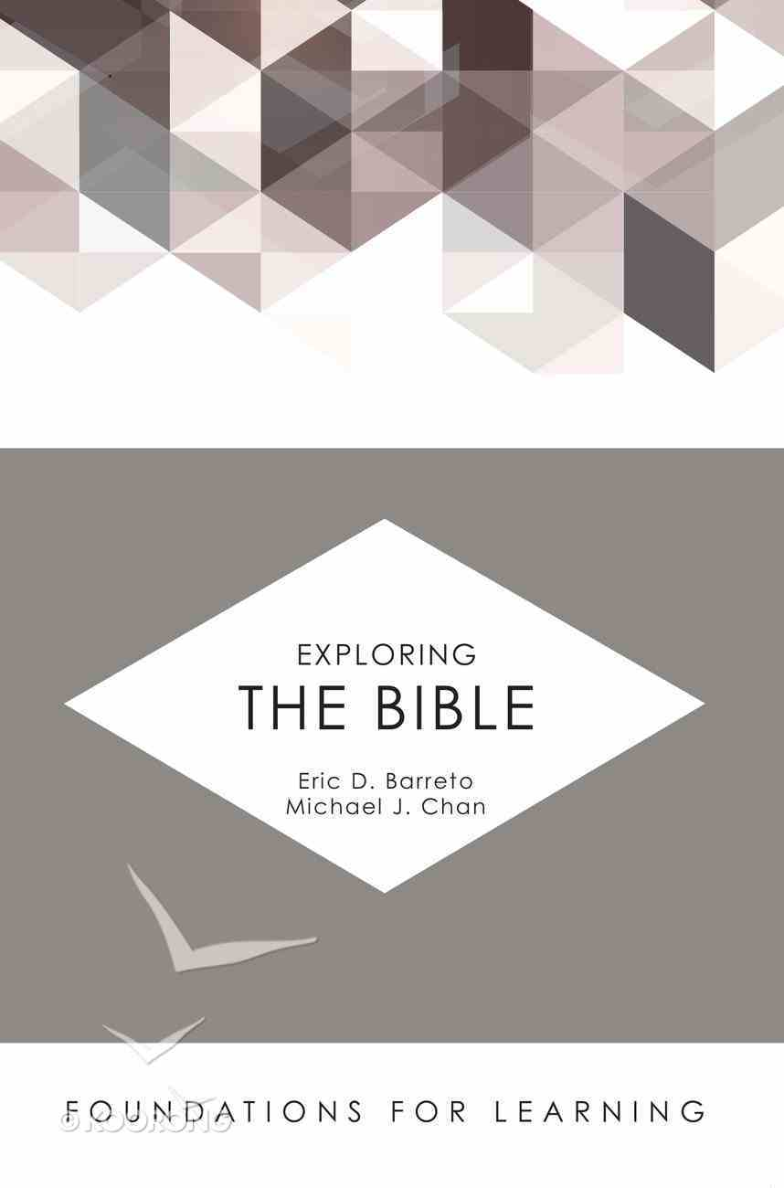 Exploring the Bible (Foundations For Learning Series) eBook