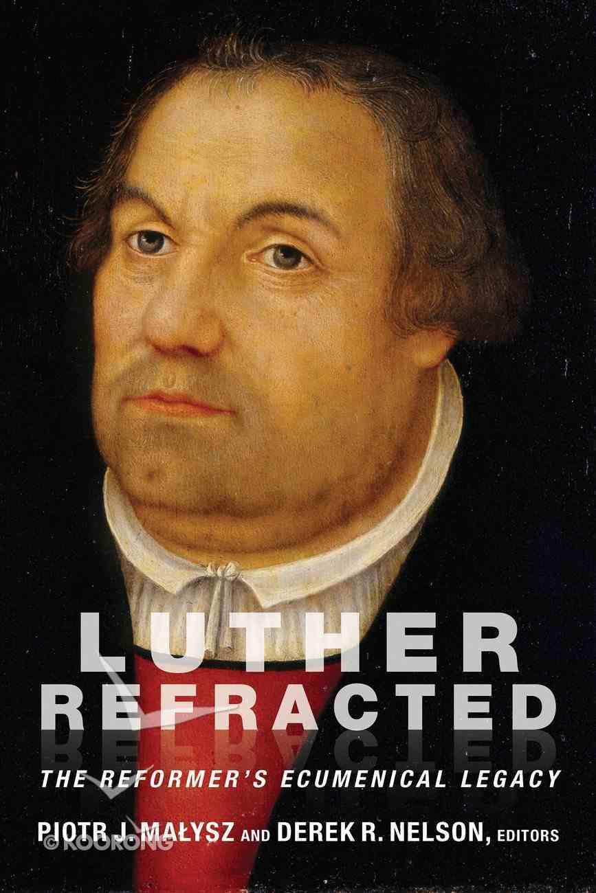 Luther Refracted eBook