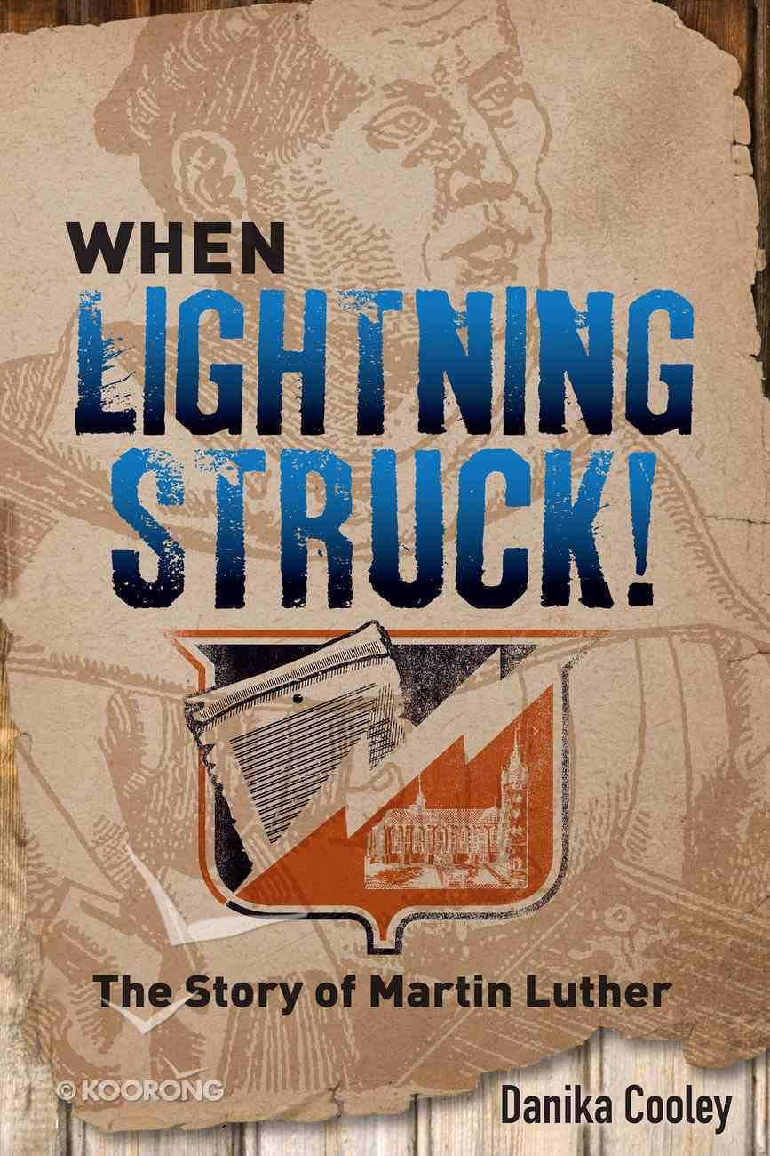 When Lightning Struck! eBook