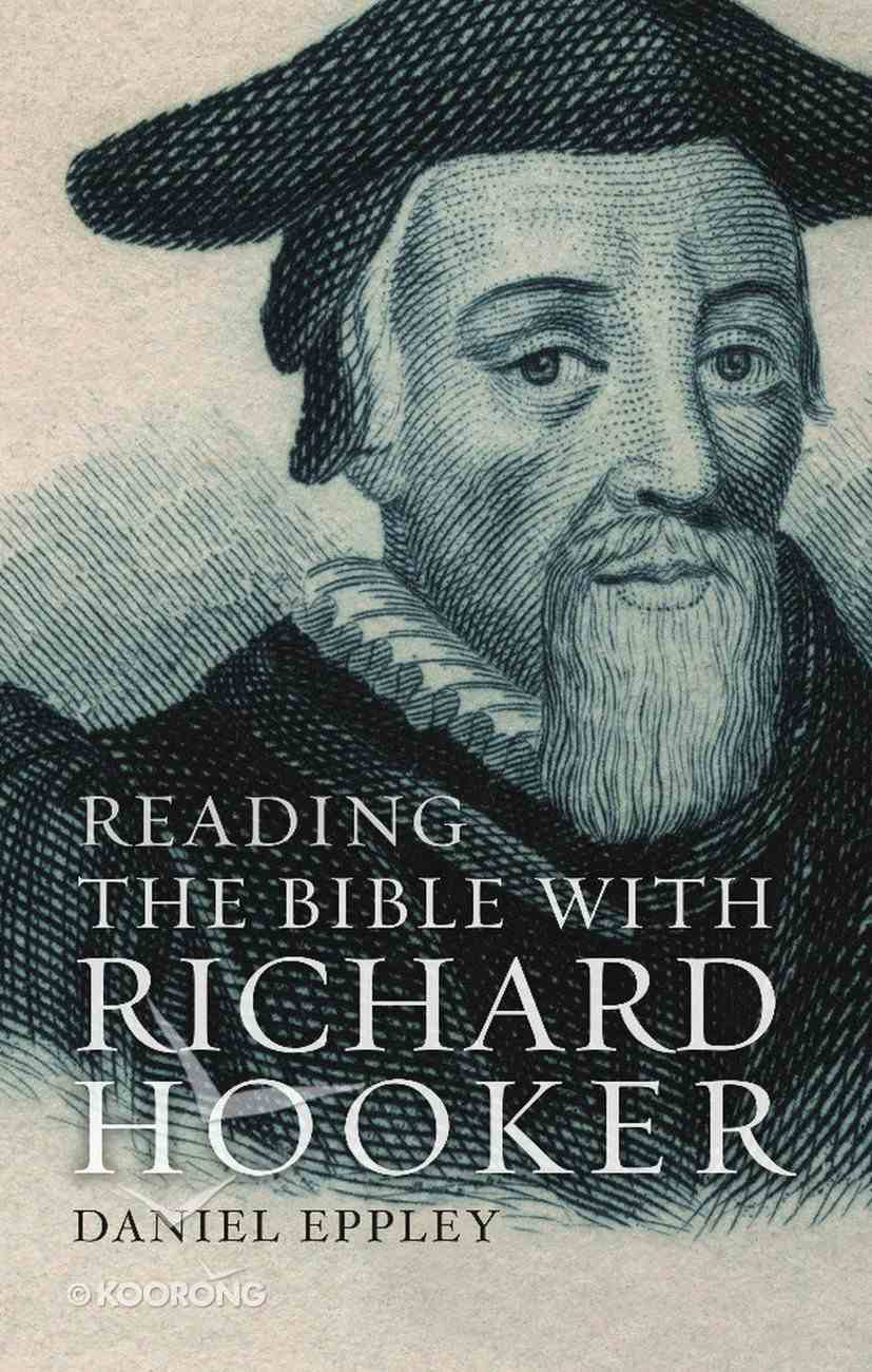 Reading the Bible With Richard Hooker eBook