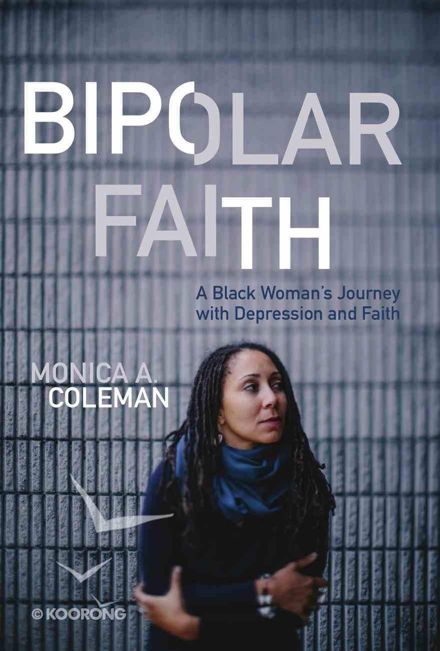 Bipolar Faith Hardback