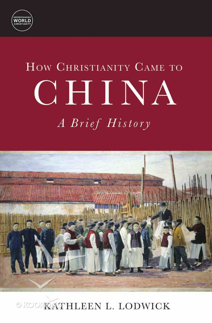 How Christianity Came to China eBook