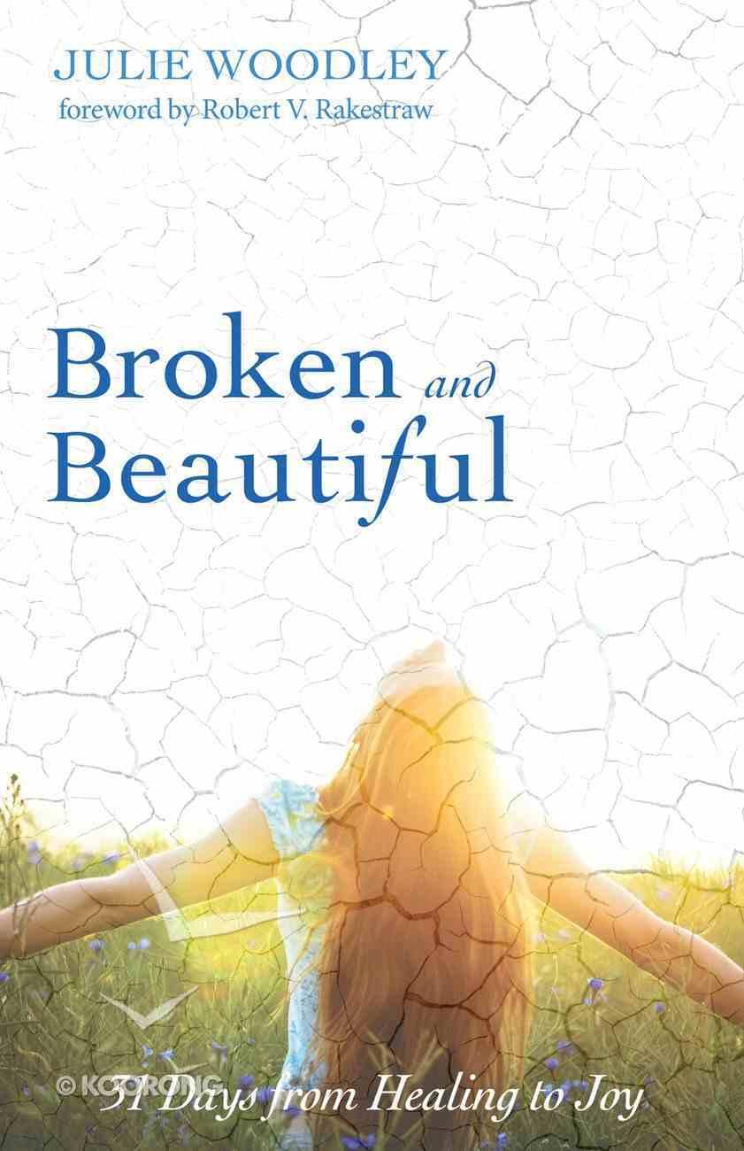 Broken and Beautiful eBook
