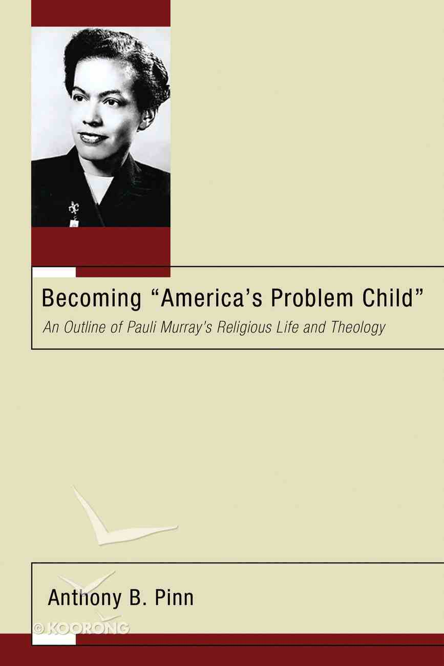 Becoming Americas Problem Child Paperback