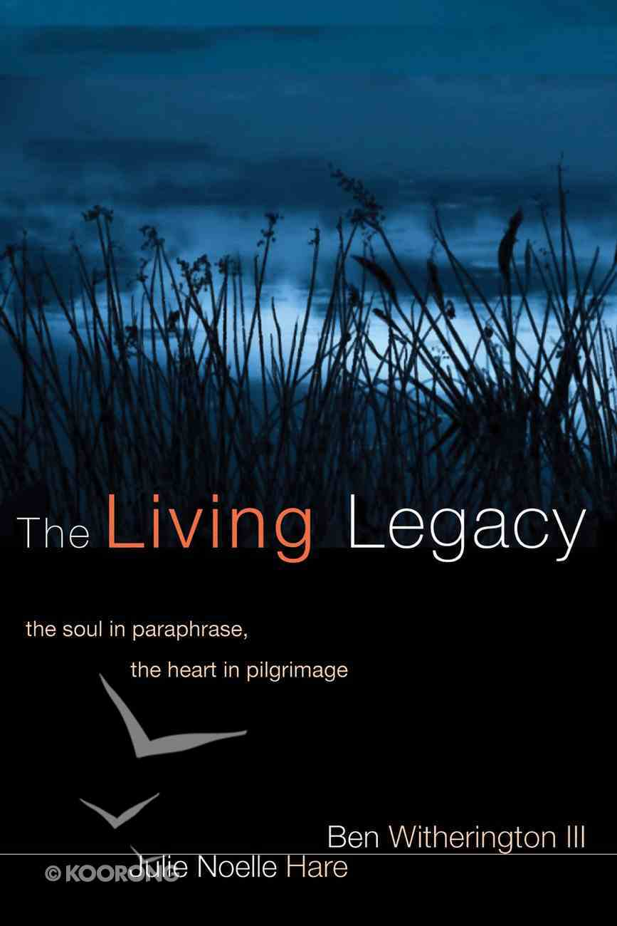 The Living Legacy Paperback