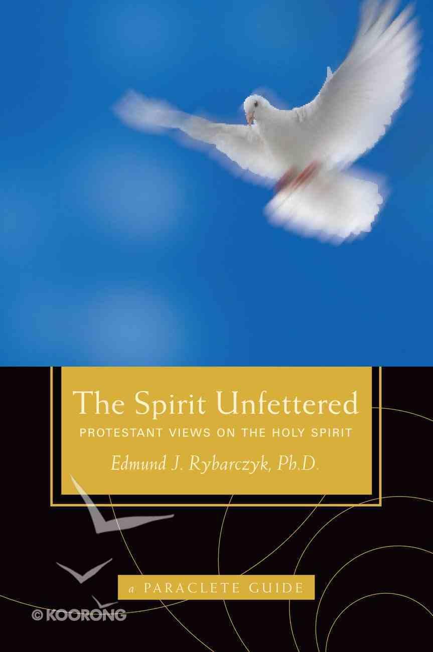 The Spirit Unfettered eBook