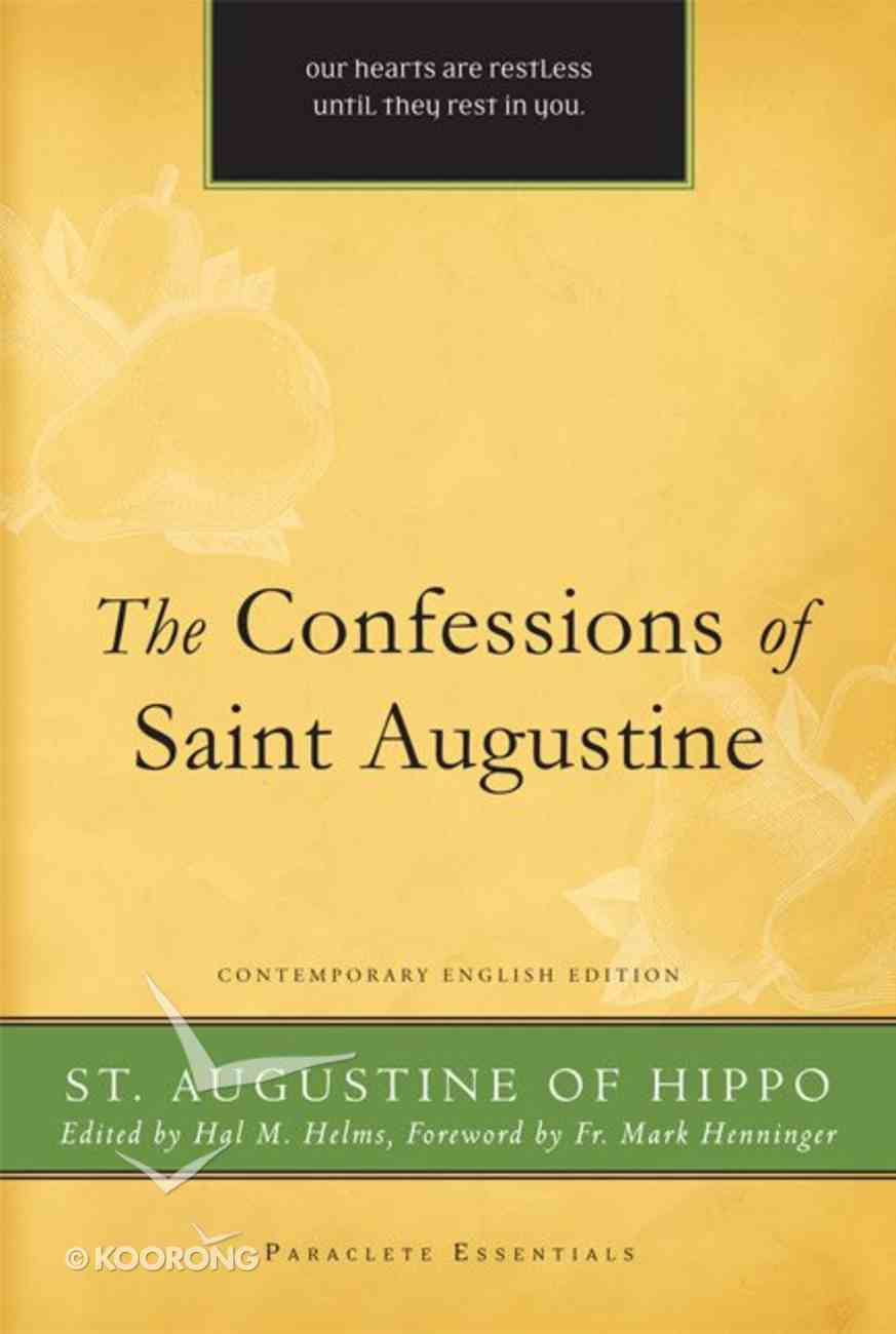 The Confessions of St. Augustine (Paraclete Essentials Series) eBook
