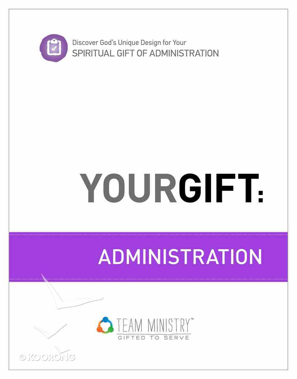 Your Gift: Administration eBook