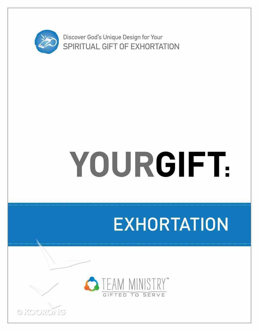 Your Gift: Exhortation eBook