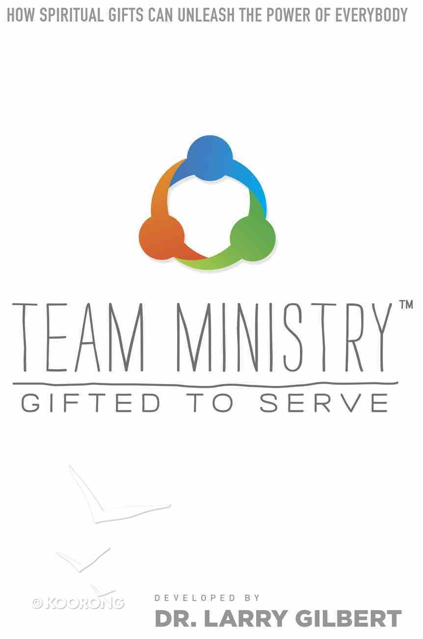 Team Ministry: Gifted to Serve eBook