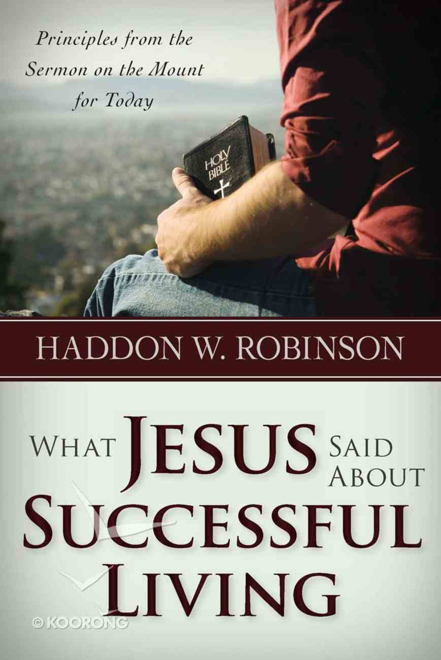 What Jesus Said About Successful Living eBook