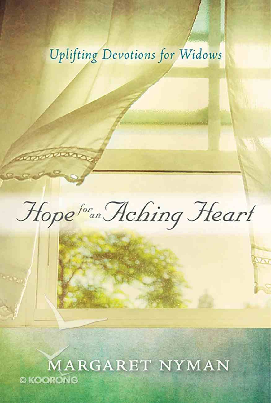Hope For An Aching Heart eBook