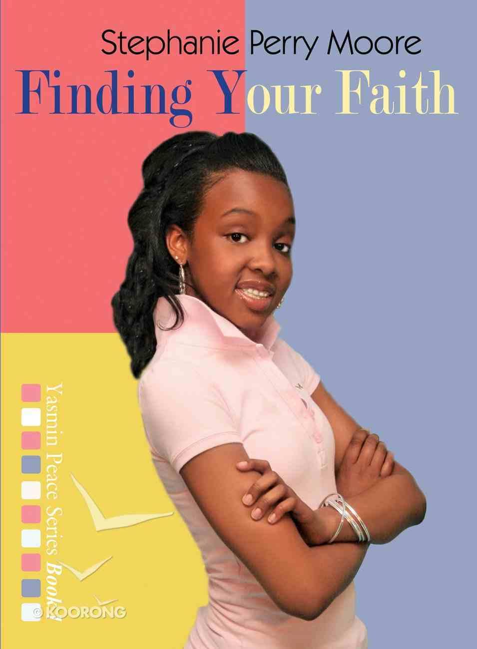 Finding Your Faith (Yasmin Peace Series) eBook