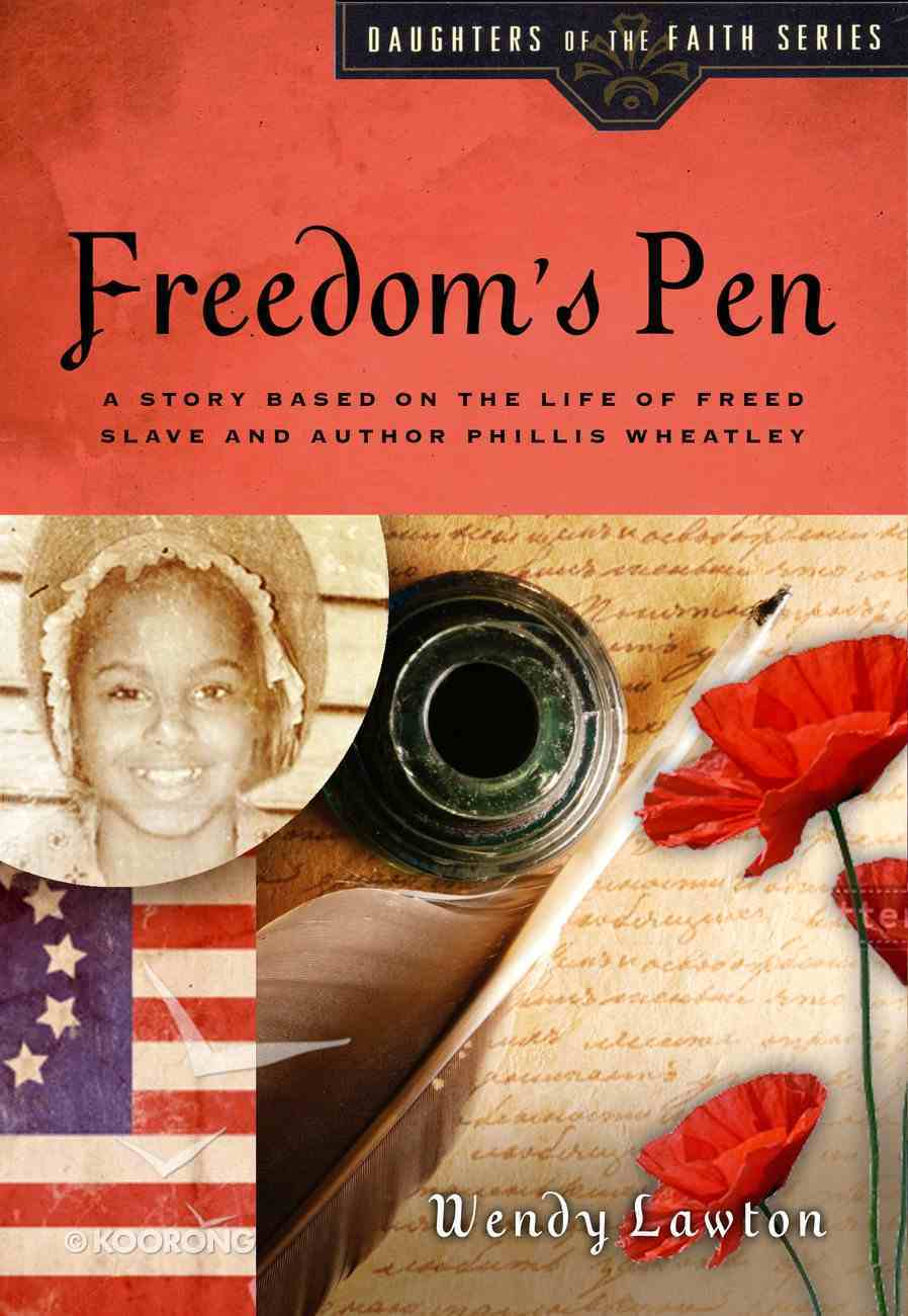 Freedom's Pen (#09 in Daughters Of The Faith Series) eBook