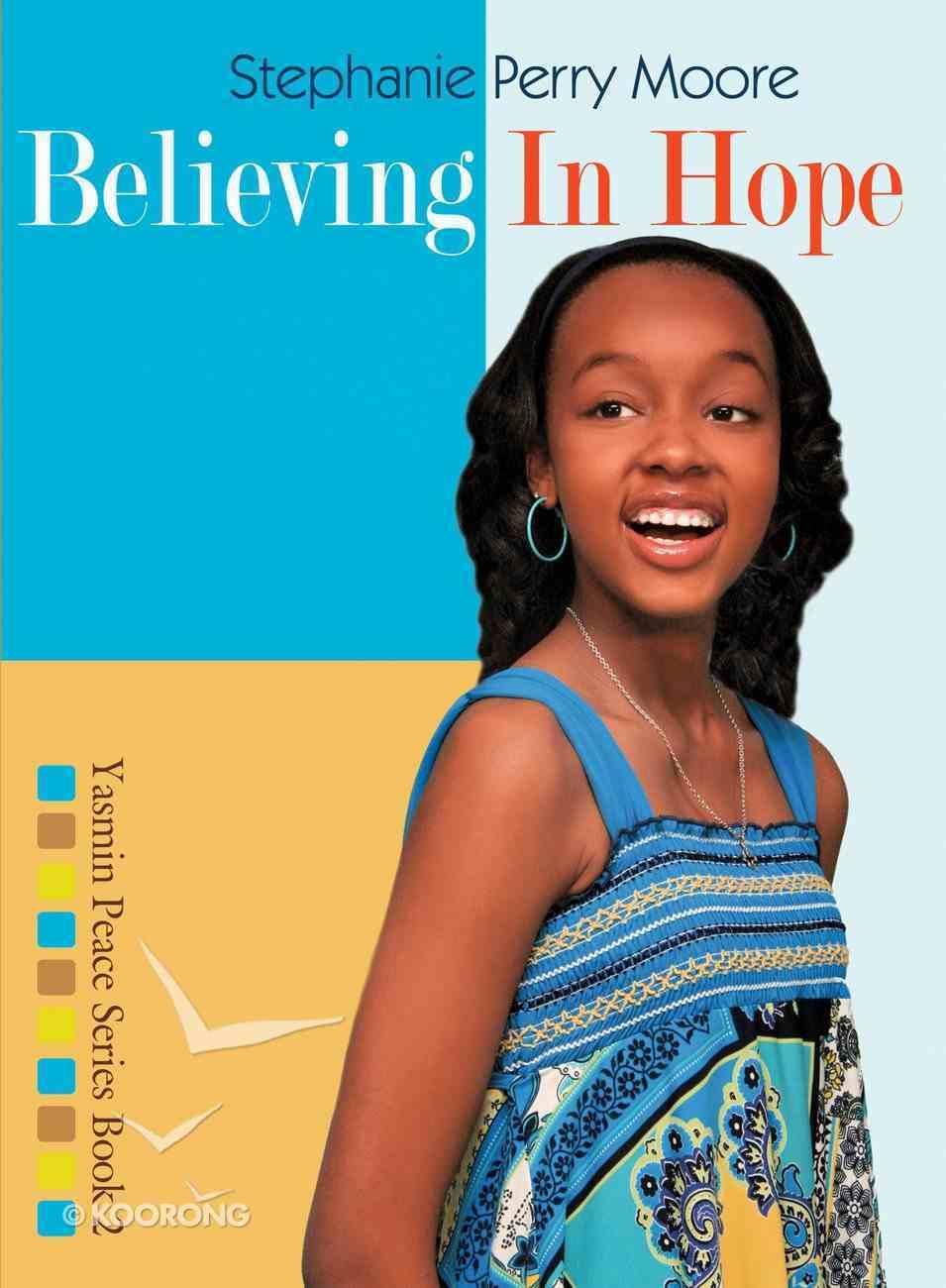 Believing in Hope (#02 in Yasmin Peace Series) eBook