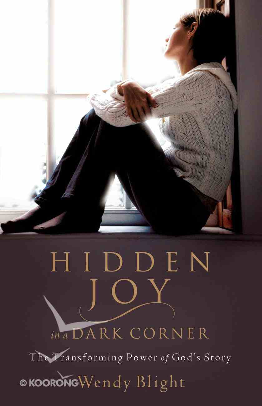 Hidden Joy in a Dark Corner eBook