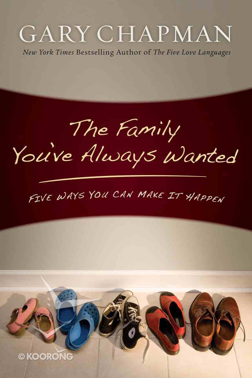 The Family You've Always Wanted eBook