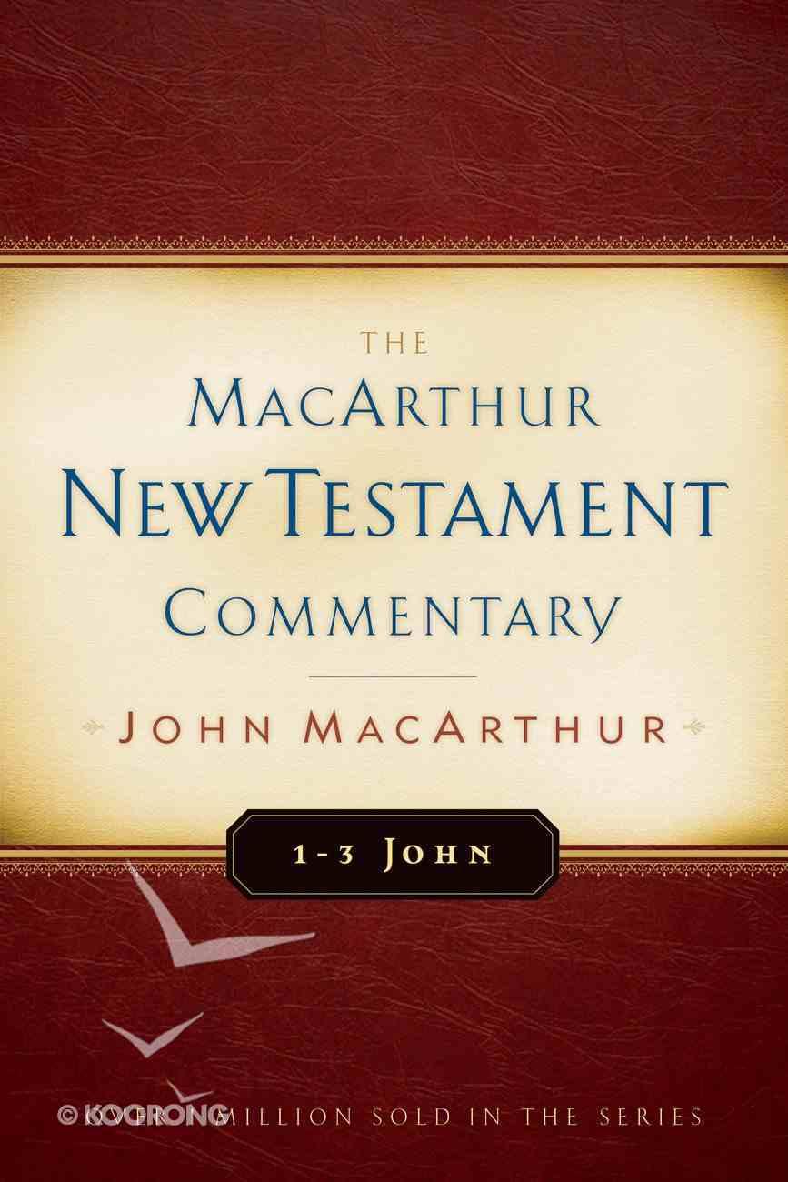 1-3 John (Macarthur New Testament Commentary Series) eBook