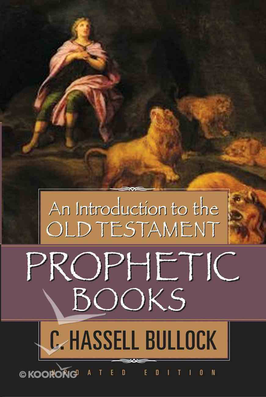 An Introduction to the Old Testament Prophetic Books eBook