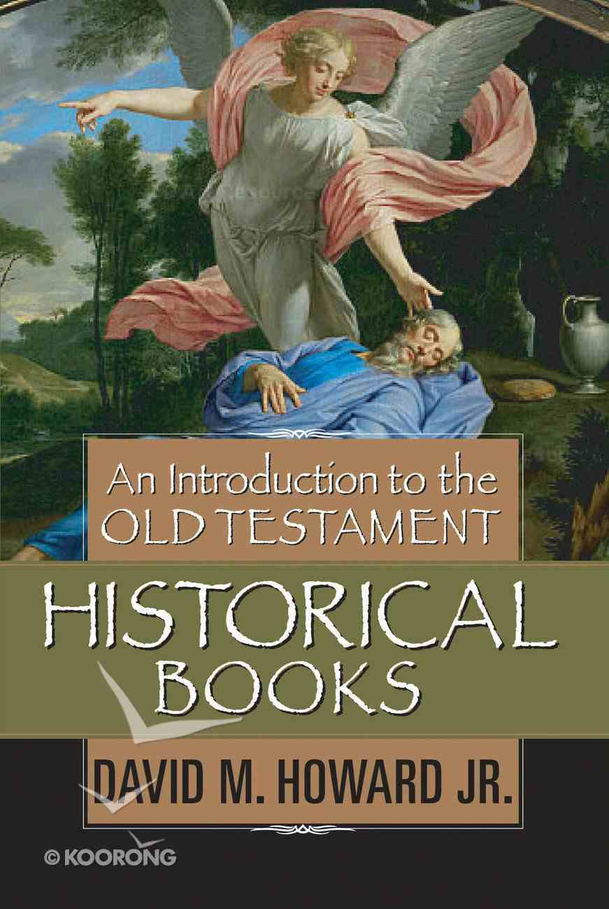 An Introduction to the Old Testament Historical Books eBook
