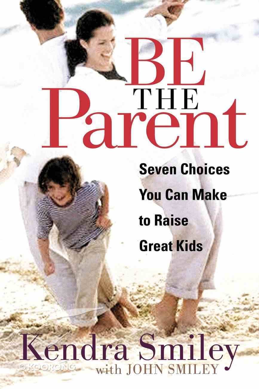 Be the Parent eBook