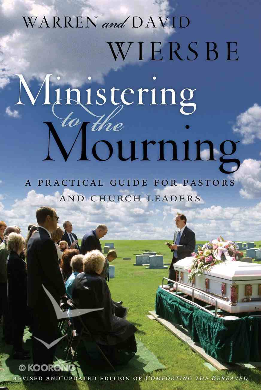 Ministering to the Mourning eBook