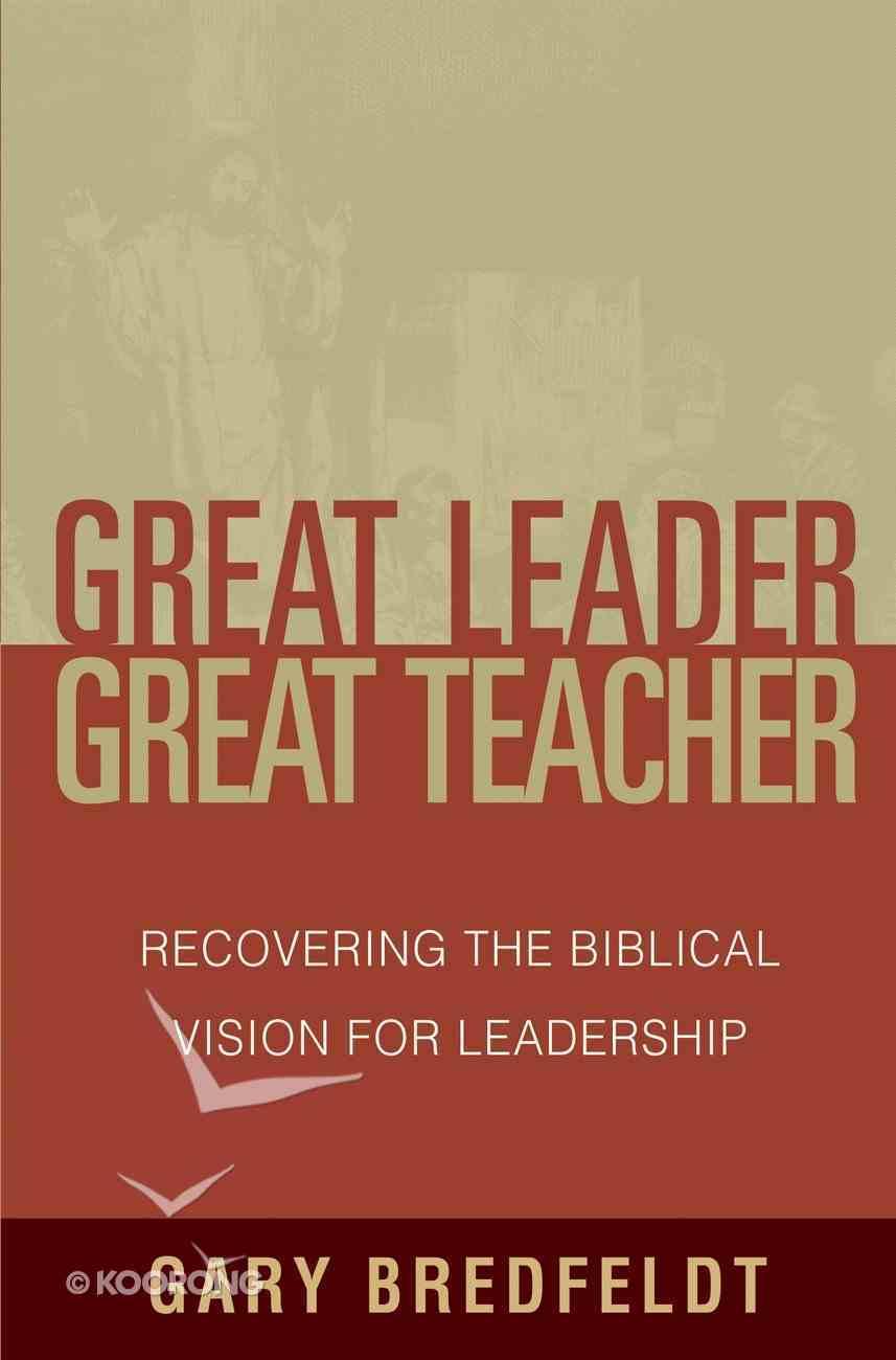 Great Leader, Great Teacher eBook