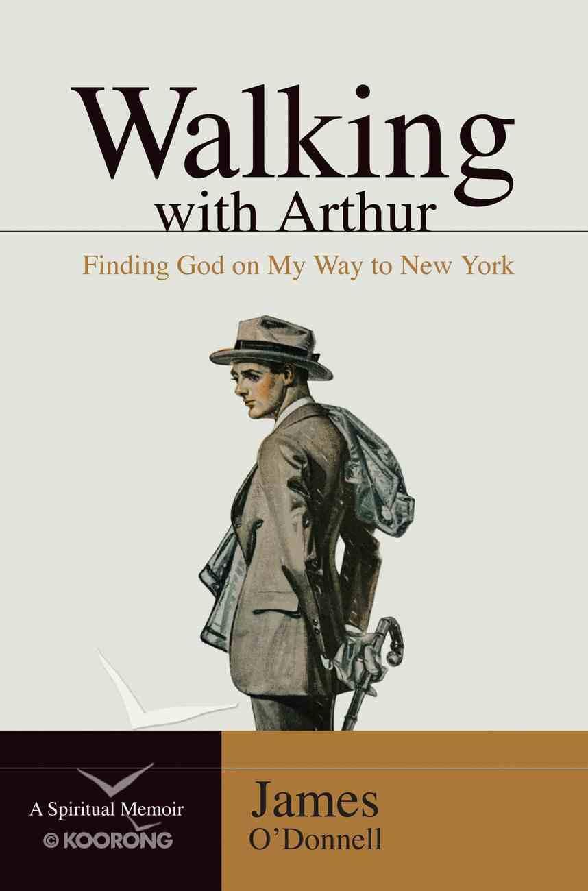 Walking With Arthur eBook