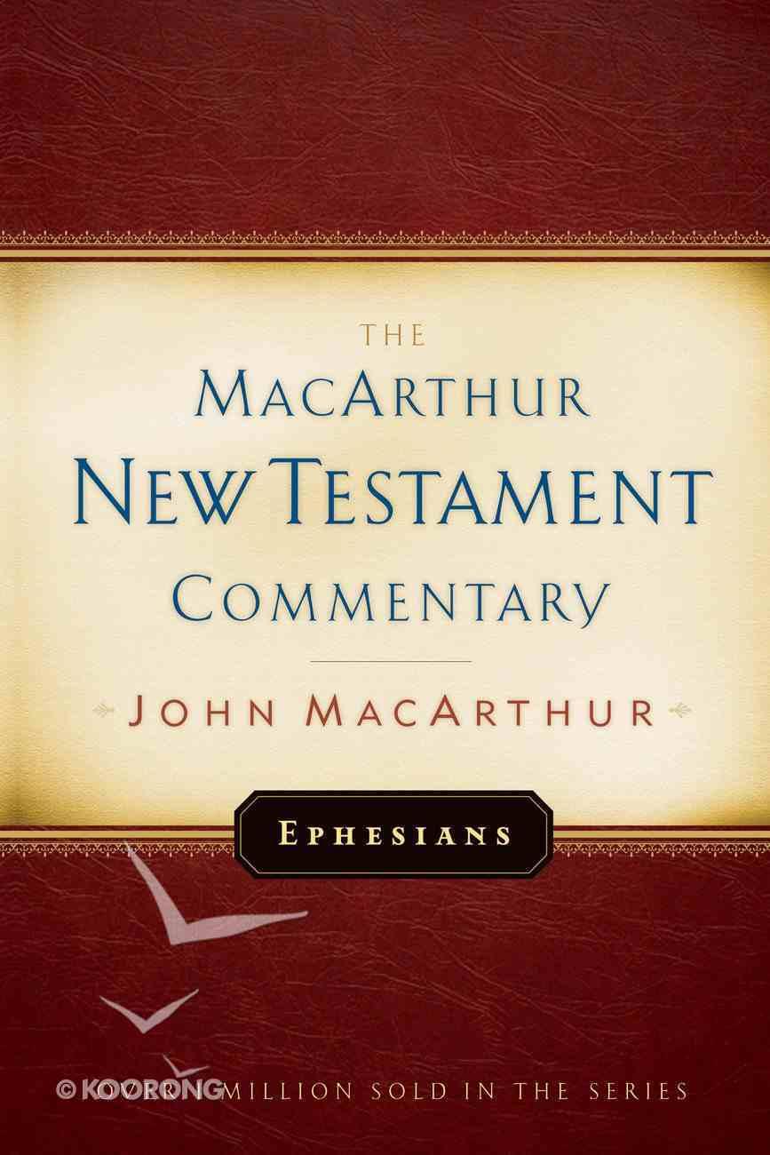 Ephesians (Macarthur New Testament Commentary Series) eBook