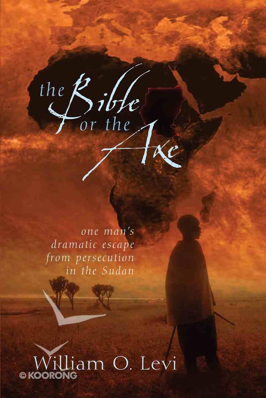 The Bible Or the Axe eBook