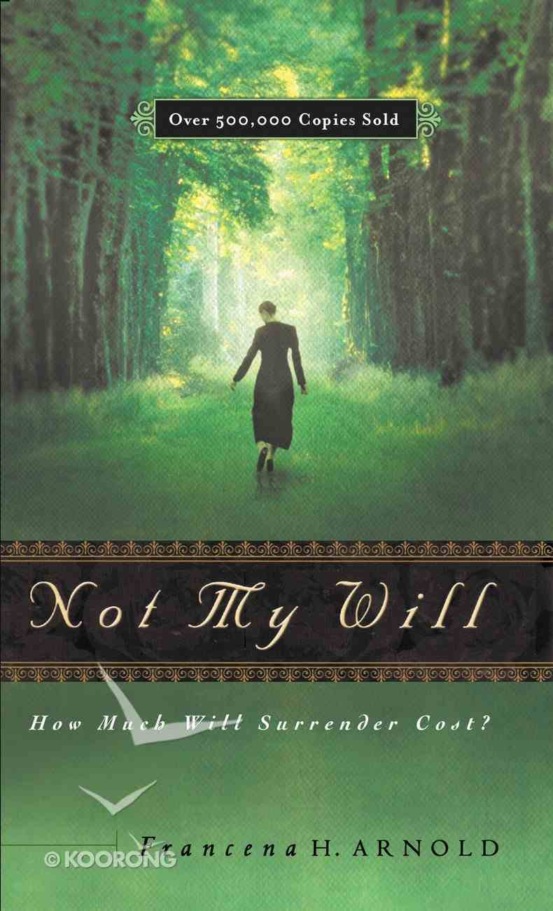 Not My Will eBook